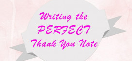 Writing the PERFECT Thank You Note!